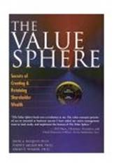 The Value Sphere:The Corporate Executives Handbook for Creating and Retaining Shareholder Wealth